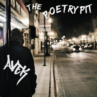 Avek - The Poetry Pit