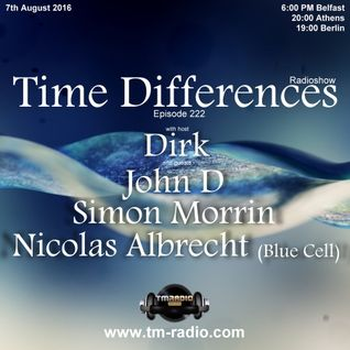 Nicolas Albrecht (Blue Cell) - Guest Mix - Time Differences 222 (7th August 2016) on TM-Radio