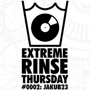 Extreme Rinse Thursday #0002: Jakub23