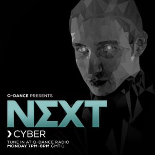 Q-dance Presents: NEXT by Cyber   Episode 125