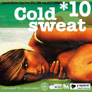 Cold sweat 10 -y space select