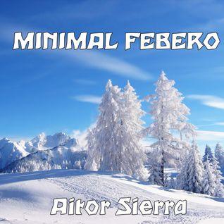 MINIMAL FEBERO 2013 - AitorSierra
