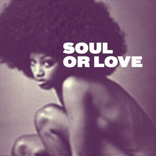 Soul or Love?