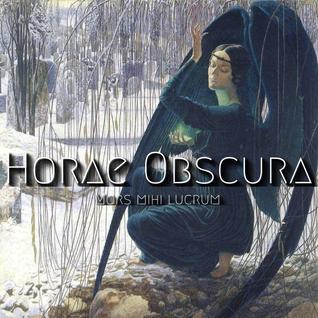 Horae Obscura XLVII ∴ Mors Mihi Lucrum