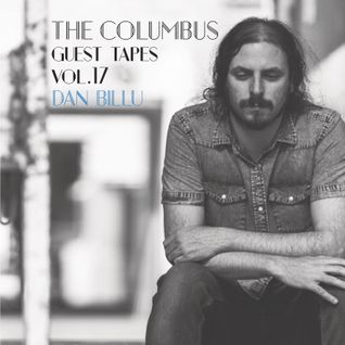 THE COLUMBUS GUEST TAPES VOL. 17- DAN BILLU
