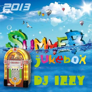 DJ IZZY - SUMMER JUKEBOX 2013