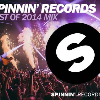 Spinnin Records – Best Of 2014 Year Mix – 20-12-2014