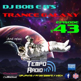 Trance Galaxy Episode 43 - Tempo-Radio.com (Aired 01-11-2016)