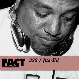 FACT Mix 329: Jus-Ed