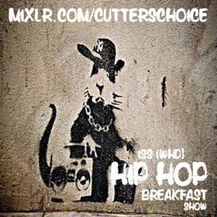 ISS (WHD) - Hip Hop Breakfast Show on Cutters Choice Radio (Mixlr)