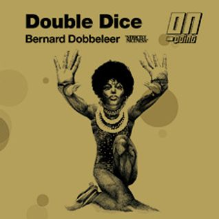 Bernard Dobbeleer - Double Dice, Strictly Nice