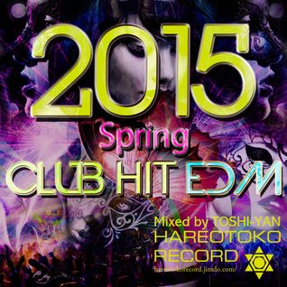 CLUB HIT EDM 2015spring