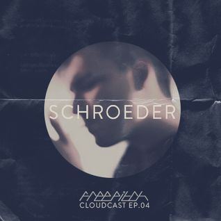 Schroeder - Free Pitch Cloudcast Ep.04