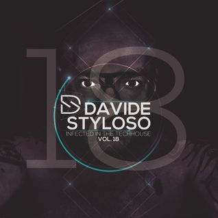 Davide Styloso - Infected Deep in the House Vol.18