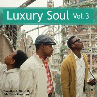 Luxury Soul Vol. 3