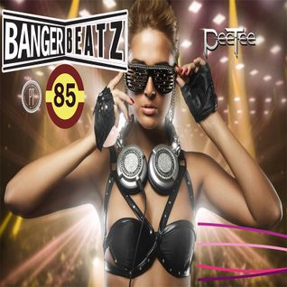 "PeeTee ""Bangerbeatz"" 85 