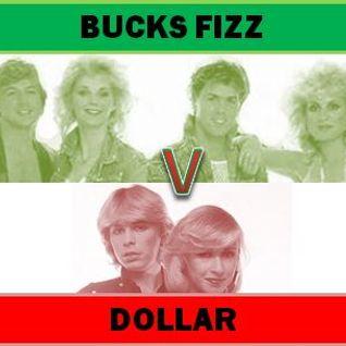 BUCKS FIZZ Vs DOLLAR