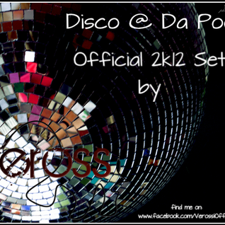 Verossi - Disco @ Da Pool 2k12 Set