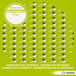 Les Rhythm Club 003 Mixtape