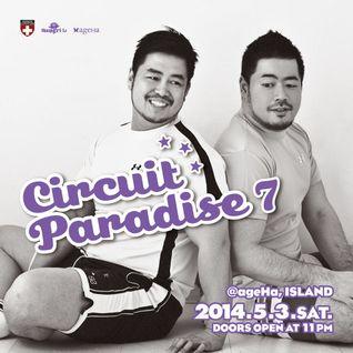 20140503 DJ DAI Shangri-La CIRCUIT PARADISE vol.7 LIVE REC !!