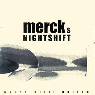 Merck's Nightshift