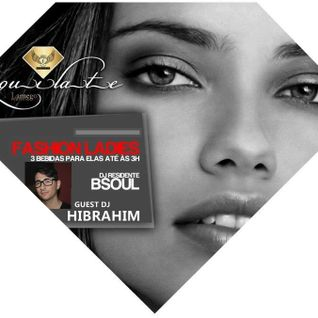 Dj Hibrahim live @ ƒASHION LADIEs ★ QUILATE ƒASHION PRIVé LAMEGO 14-05-2013