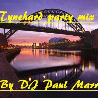 Tynehard Trance Party Mix 4 By DJ Paul Marr 2016