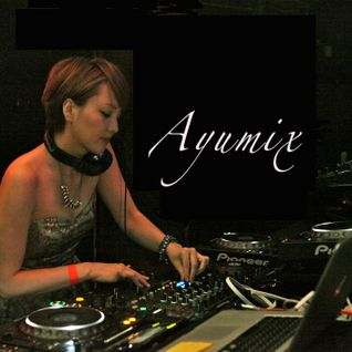 DJ MAG PRE PARTY JAPAN 3.28 Ayumix
