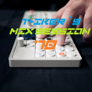 T-iker´s Mix Session 70
