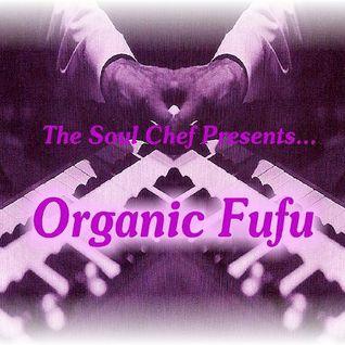 Organic Fufu Part 1
