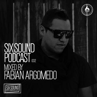 [032] Six Sound Podcast :: Mixed by Fabian Argomedo
