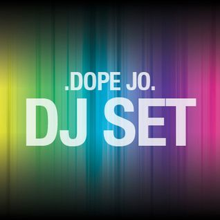 Dope Jo Nov. Dj Set