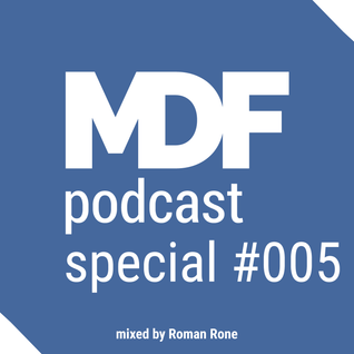 Roman Rone pres. blaktone - MDF Podcast Special oo5 - Year MegaMix 2015