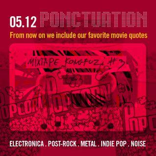 Mixtape KONGFUZI #3: PONCTUATION!!