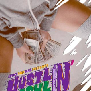 Stiko & Wag presents : Hustlin 'n' Hashlin sessions vol.2 (exclusive 4 Hustlin all day)