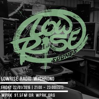 LowRise Radio w/Chrono 22/01/2016