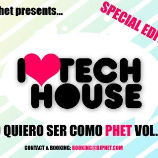 Yo quiero ser como Phet vol. 44 Special Tech-House