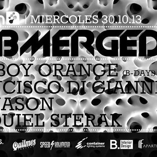 2013-10-30 - Bad Boy Orange (House Set) Live @ Submerged