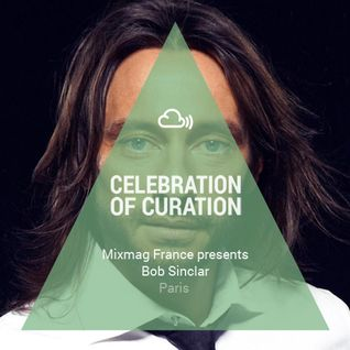 Celebration of Curation 2013 #Paris: Mixmag France presents Bob Sinclar