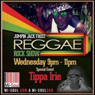 J J FROST & TIPPA IRIE - REGGAE ROCK SHOW ON MI-SOUL
