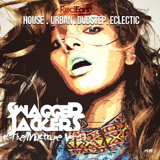 SWAGGER JACKERS - The Mixtape Part #1 Mixed By DJ MENACE