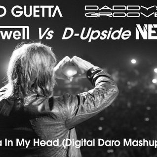 David Guetta Nervo & Daddy's Groove Vs. Hardwell & D-Upside - Cobra In My Head (Digital Daro Mashup)