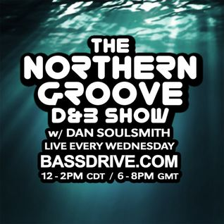 Northern Groove Show [2016.05.11] Dan Soulsmith on BassDrive