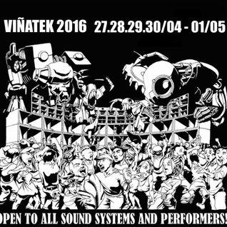 Viñatek 2k16 Raggatek and Hardtek Session ( Happy Sayatek) by ( Reaktor Group & ErreDeKa SoundSystem