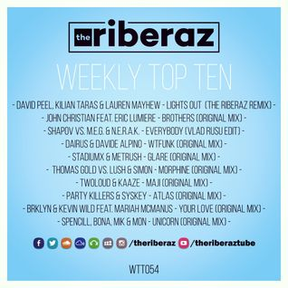 The Riberaz Weekly Top Ten 054