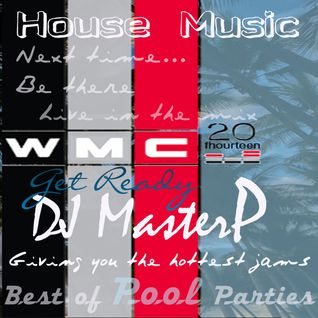 WMC 2014 Best of POOL Parties (DJ MasterP)