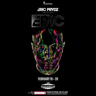 Eric Prydz - Live @ The Palladium, EPIC 4.0 - 19.02.2016