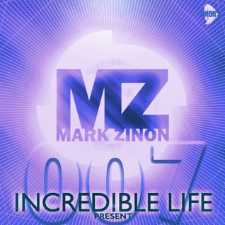 Mark Zinon - Incredible life 007