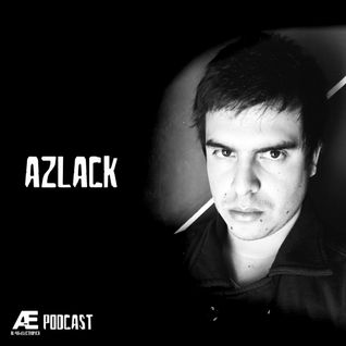 A-E_Podcast Presents Azlack [A-E_P 013]