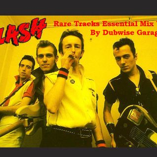 The Clash - Rare Tracks Essential Mix Vol. 1 Featuring Demos, Out-takes, Unreleased Live Tracks
